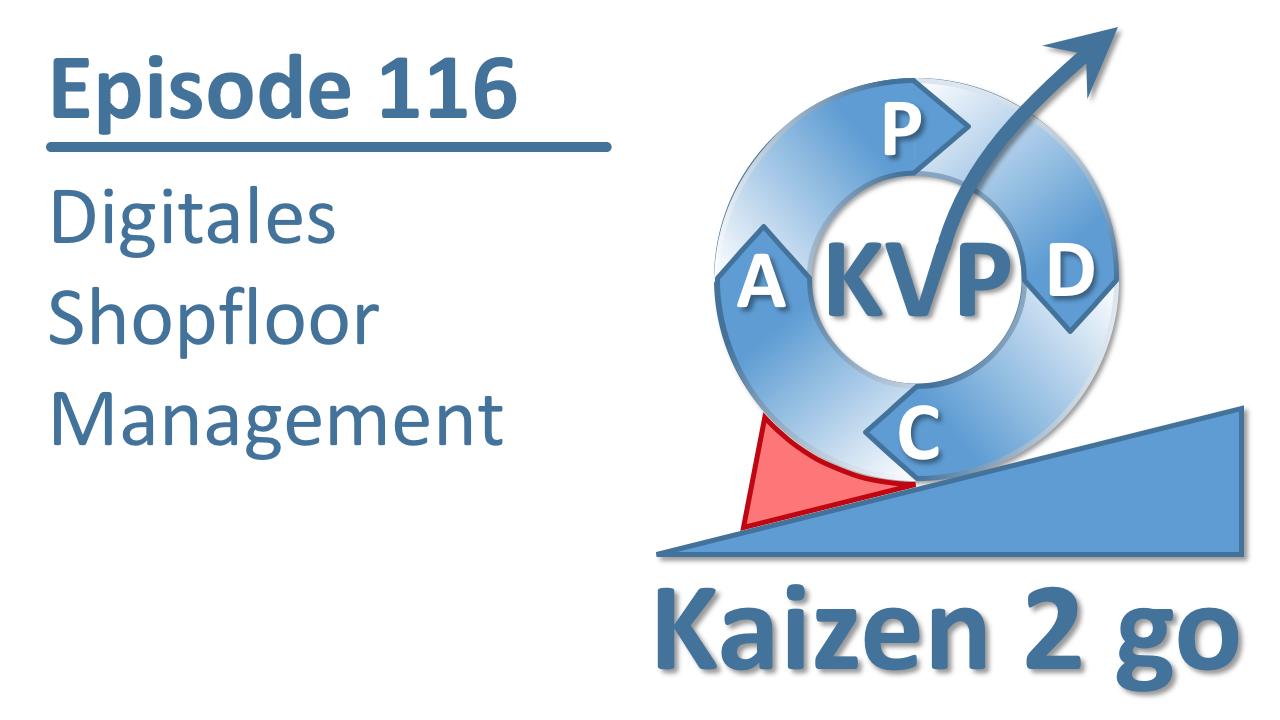 kaizen 2 go 116 digitales shopfloor management geemco g tz m ller consulting. Black Bedroom Furniture Sets. Home Design Ideas